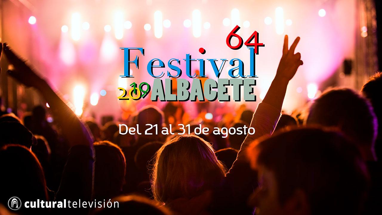 64º FESTIVAL DE ALBACETE