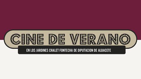 CINE DE VERANO DE LA DIPUTACIÓN DE ALBACETE