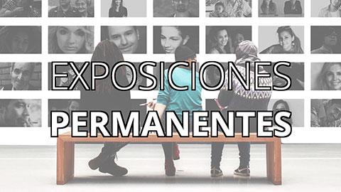 EXPOSICIONES PERMANENTES