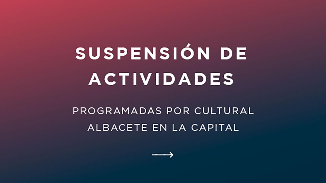 Cultural Albacete Aplazamiento de eventos
