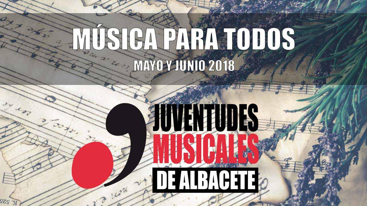 Juventudes Musicales de Albacete trae ''Música para Todos'' durante Mayo y Junio