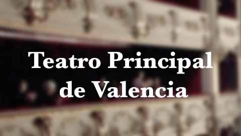 TEATRO PRINCIPAL VALENCIA