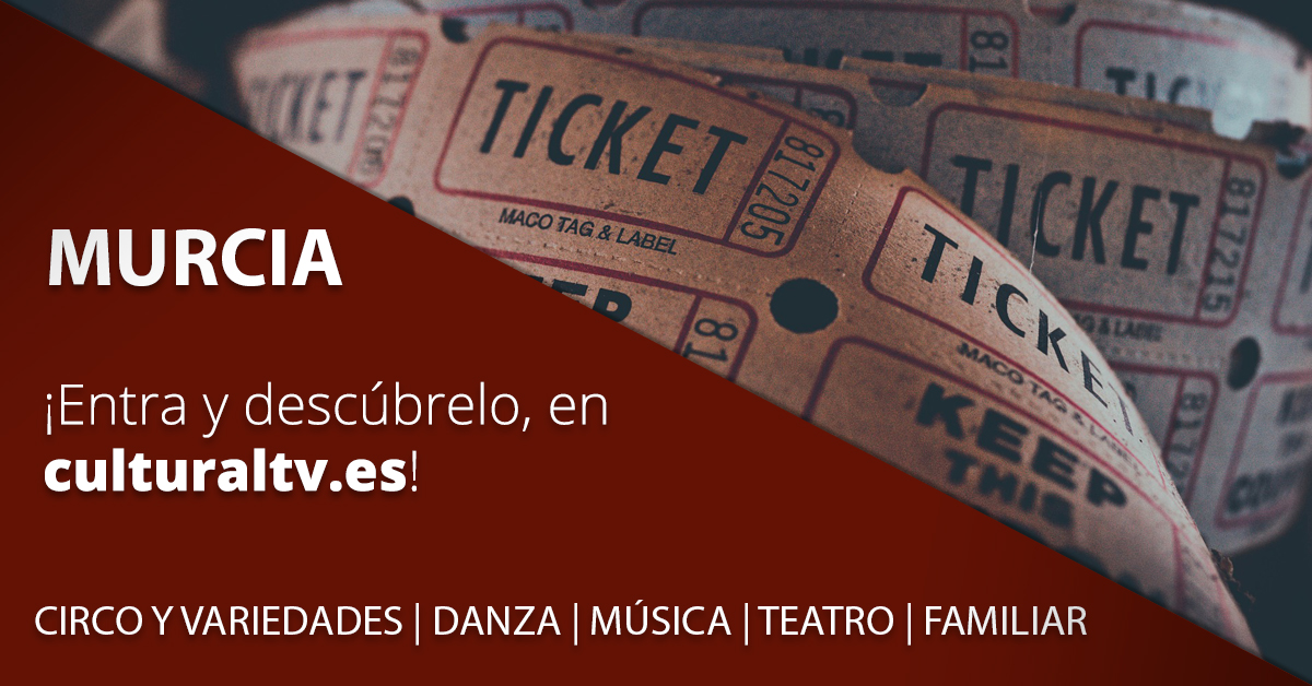 Conoce la programación que el Teatro Circo de Murcia tiene preparado para ti esta próxima temporada