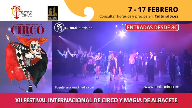 XII FESTIVAL INTERNACIONAL DE CIRCO Y MAGIA DE ALBACETE