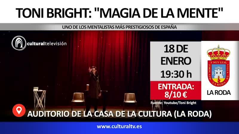 TONI BRIGHT: ''MAGIA DE LA MENTE''