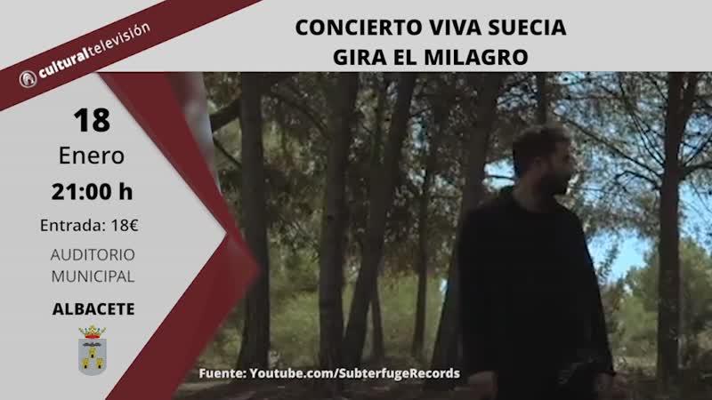 CONCIERTO VIVA SUECIA GIRA EL MILAGRO