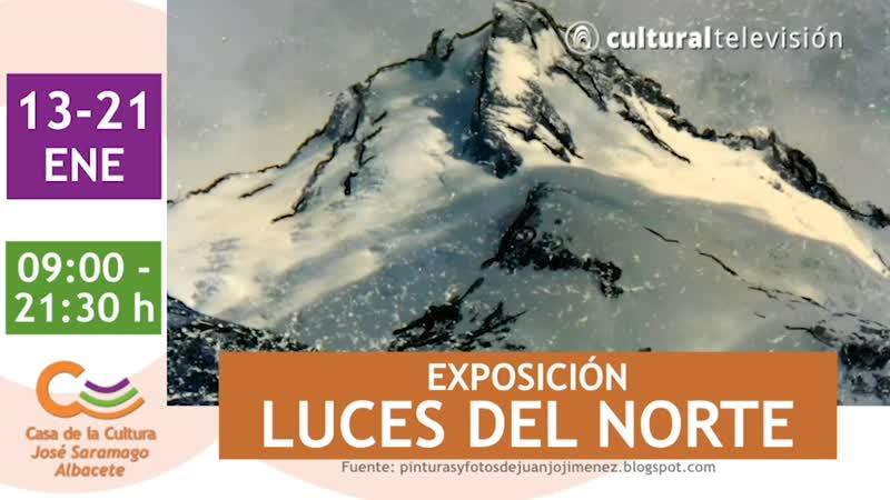 EXPOSICIÓN: LUCES DEL NORTE