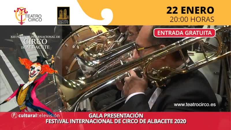 GALA DE PRESENTACIÓN– FESTIVAL INTERNACIONAL DE CIRCO