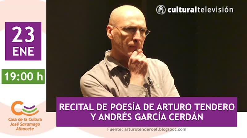 RECITAL DE POESÍA DE ARTURO TENDERO Y ANDRÉS GARCÍA CERDÁN
