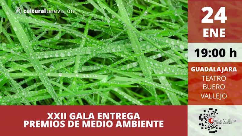 XXII GALA ENTREGA DE PREMIOS DE MEDIO AMBIENTE