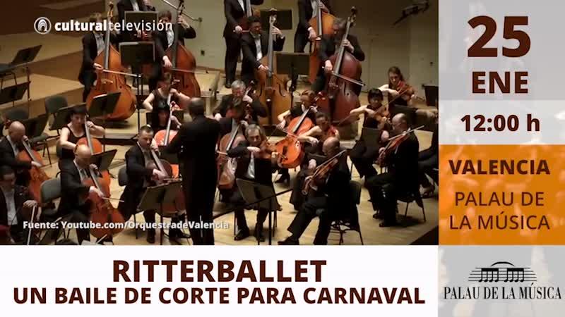 RITTERBALLET. UN BAILE DE CORTE PARA CARNAVAL
