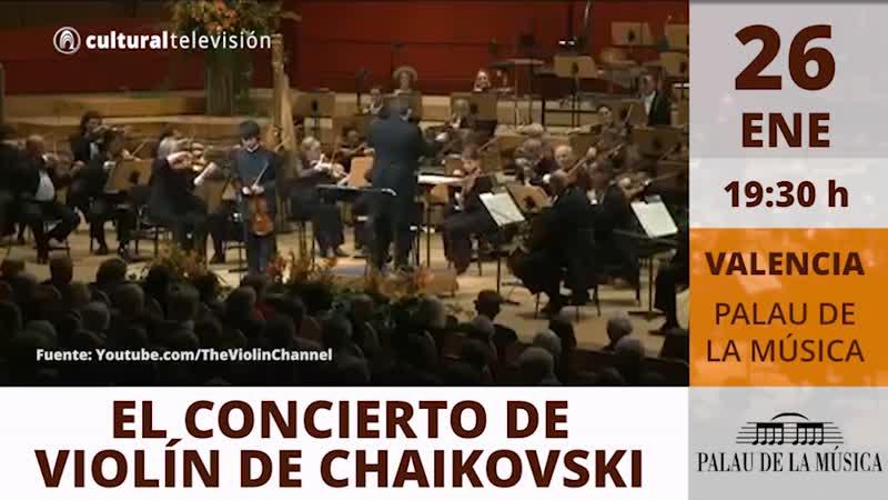 EL CONCIERTO DE VIOLÍN DE CHAIKOVSKI