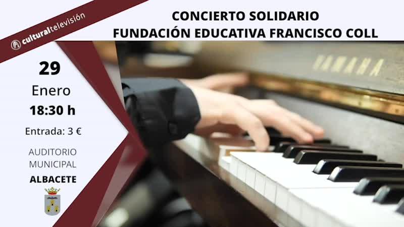 CONCIERTO SOLIDARIO FUNDACIÓN EDUCATIVA FRANCISCO COLL