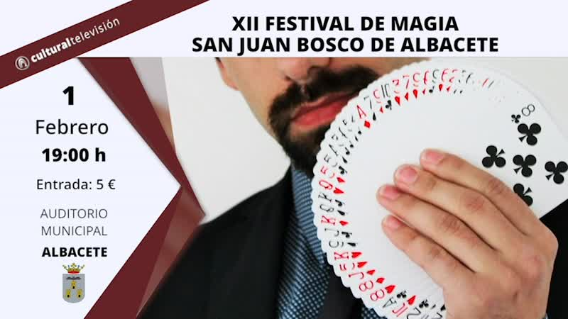 XII FESTIVAL DE MAGIA SAN JUAN BOSCO DE ALBACETE