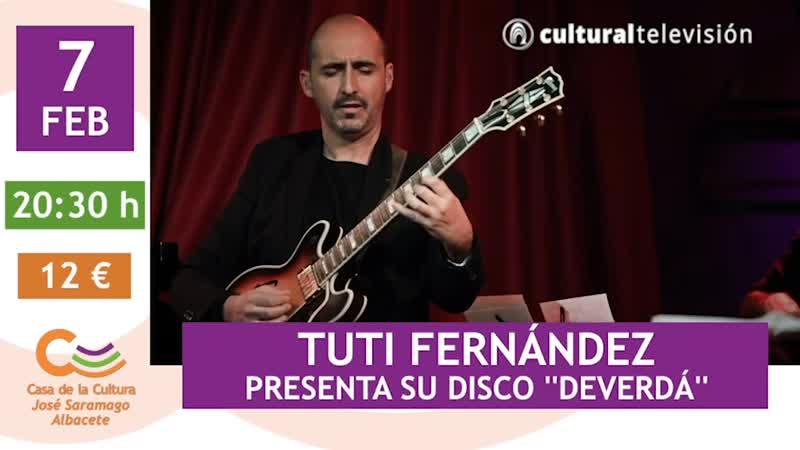 TUTI FERNÁNDEZ | PRESENTA SU DISCO ''DEVERDÁ''