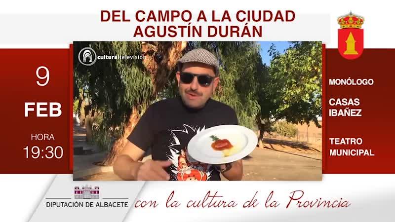 """""""DEL CAMPO A LA CIUDAD"""" AGUSTÍN DURÁN"""