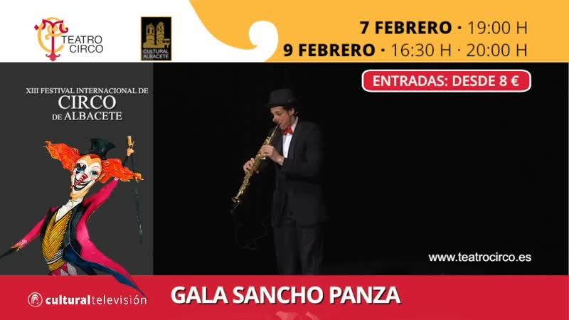 GALA SANCHO PANZA | XIII FESTIVAL INTERNACIONAL DE CIRCO DE ALBACETE