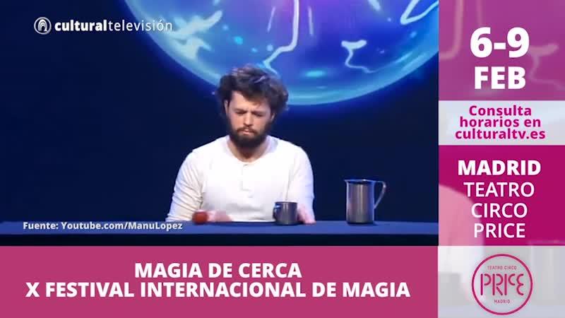 MAGIA DE CERCA | X FESTIVAL INTERNACIONAL DE MAGIA