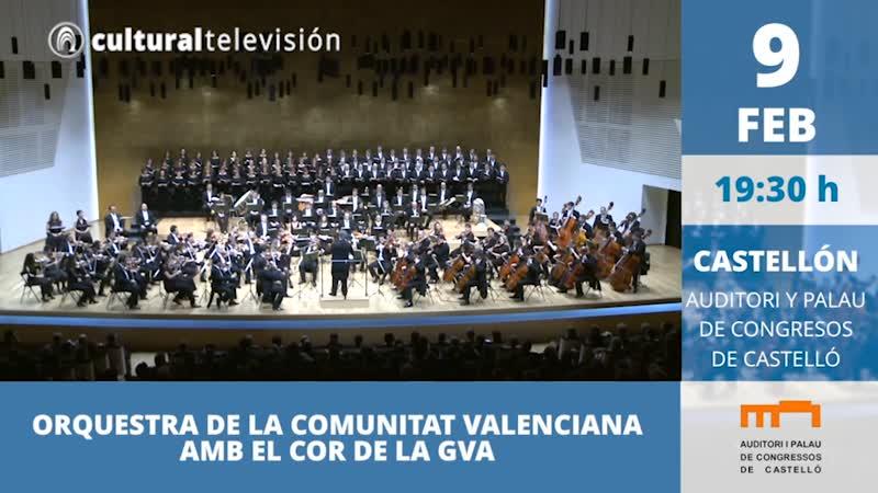 ORQUESTRA DE LA COMUNITAT VALENCIANA AMB EL COR DE LA GVA