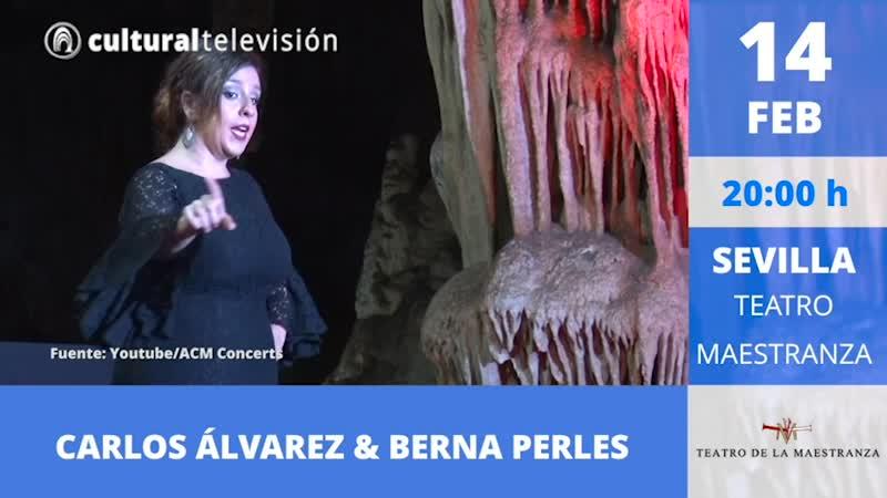 CARLOS ÁLVAREZ & BERNA PERLES