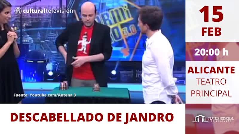 DESCABELLADO DE JANDRO