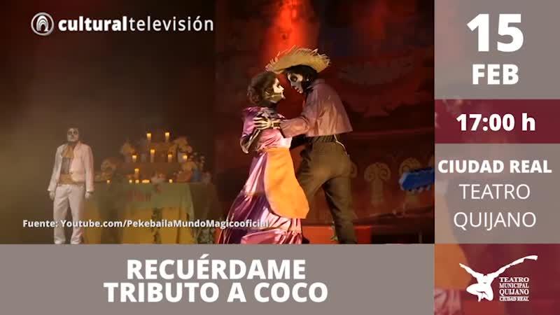 RECUÉRDAME. TRIBUTO A COCO, EL MUSICAL
