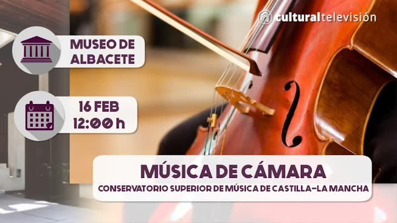 MÚSICA DE CÁMARA | CONSERVATORIO SUPERIOR DE MÚSICA DE CASTILLA-LA MANCHA