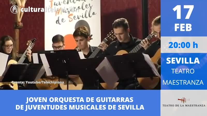 JOVEN ORQUESTA DE GUITARRAS DE JUVENTUDES MUSICALES DE SEVILLA