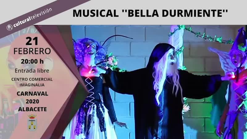 MUSICAL ''LA BELLA DURMIENTE''