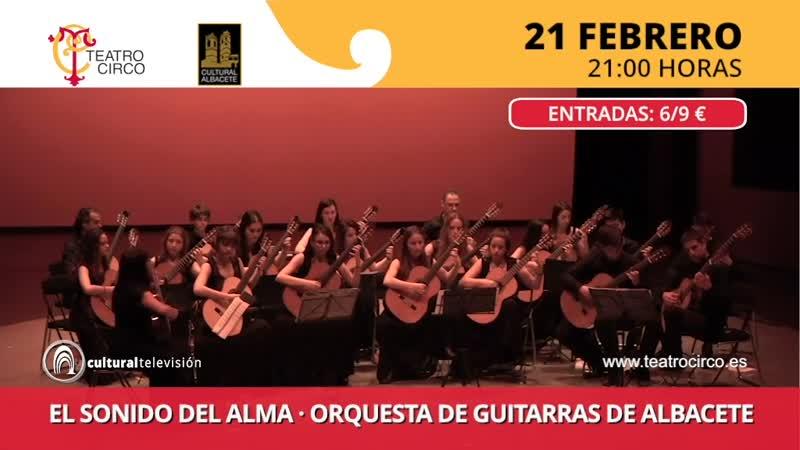EL SONIDO DEL ALMA, ORQUESTA DE GUITARRAS DE ALBACETE