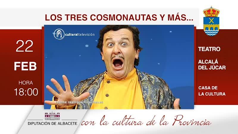 LOS TRES COSMONAUTAS Y MÁS...