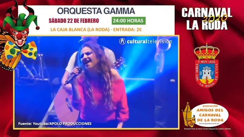 ORQUESTA GAMMA | CARNAVAL 2020 LA RODA