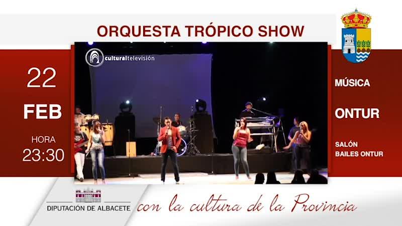 ORQUESTA TRÓPICO SHOW