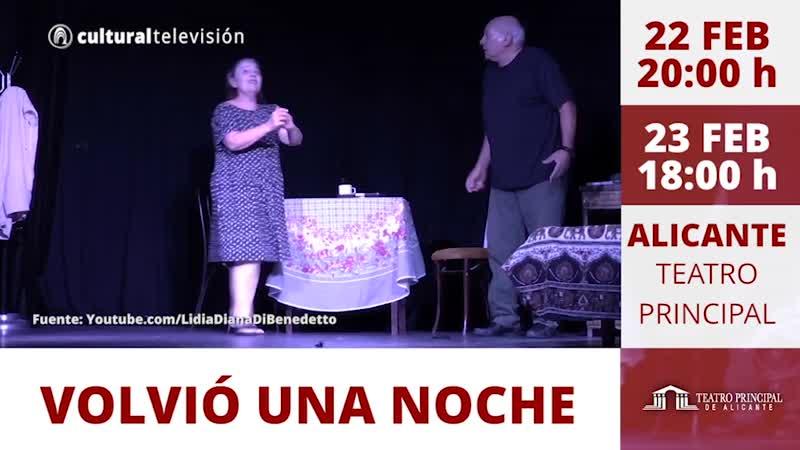 VOLVIÓ UNA NOCHE