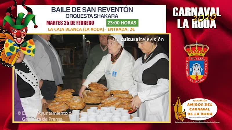 BAILE SAN REVENTÓN | CARNAVAL 2020 LA RODA