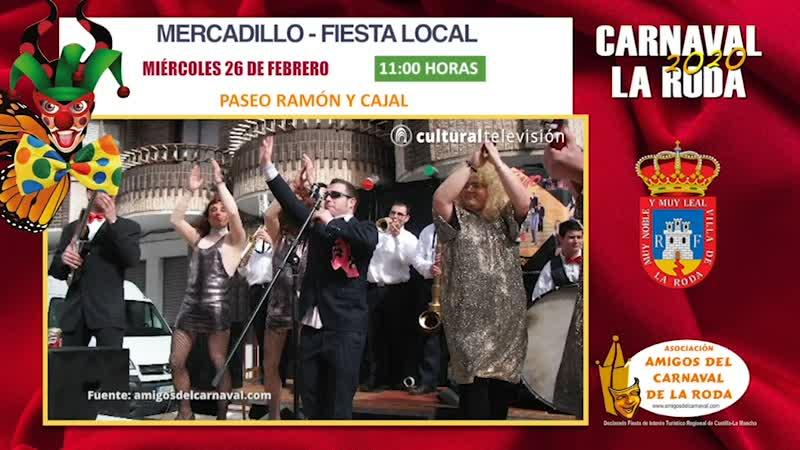 MERCADILLO | CARNAVAL 2020 LA RODA