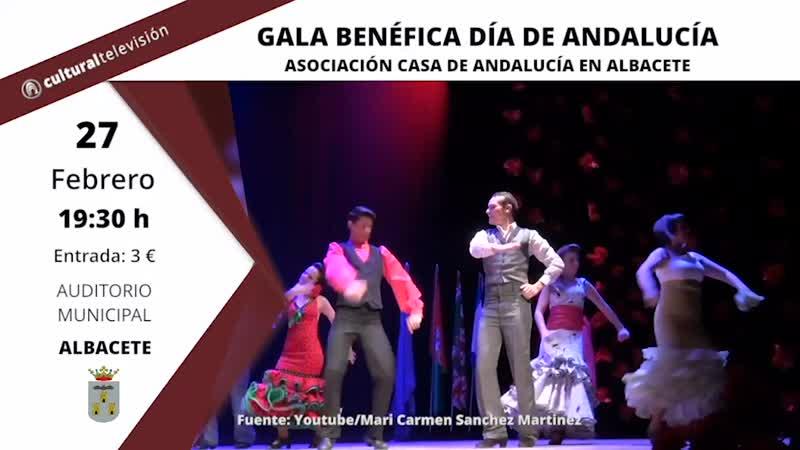 GALA BENÉFICA DÍA DE ANDALUCÍA | ASOCIACIÓN CASA DE ANDALUCÍA EN ALBACETE