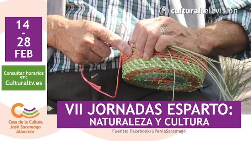 VII JORNADAS ESPARTO: NATURALEZA Y CULTURA