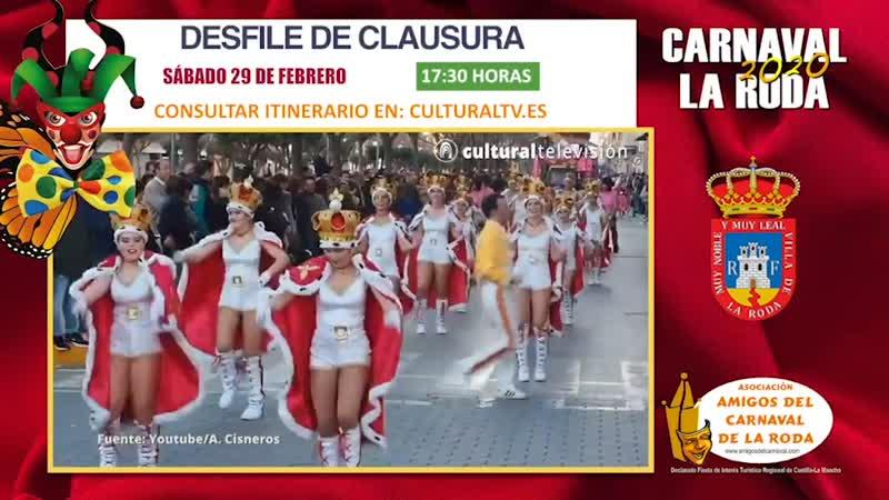 DESFILE DE CLAUSURA | CARNAVAL 2020 LA RODA