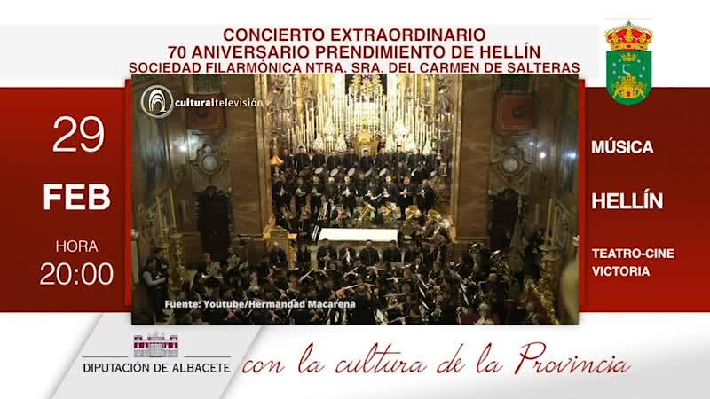70 ANIVERSARIO PRENDIMIENTO DE HELLÍN | SOCIEDAD FILARMÓNICA NTRA. SRA. DEL CARMEN DE SALTERAS