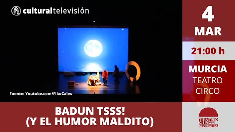 BADUN TSSS! (Y EL HUMOR MALDITO)