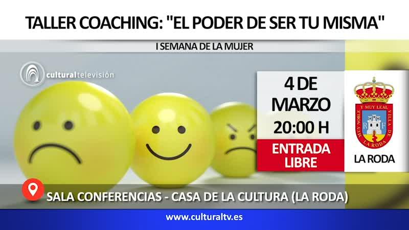 TALLER COACHING: ''EL PODER DE SER TU MISMA''