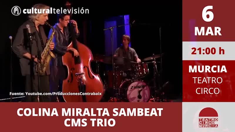 COLINA MIRALTA SAMBEAT CMS TRIO