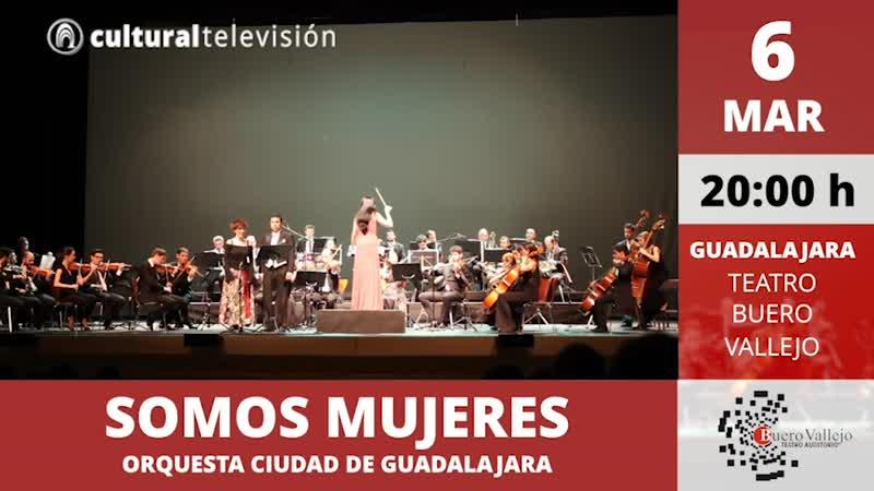 SOMOS MUJERES | ORQUESTA CIUDAD DE GUADALAJARA