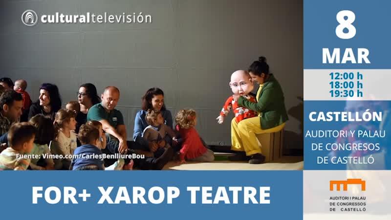 FOR+ XAROP TEATRE