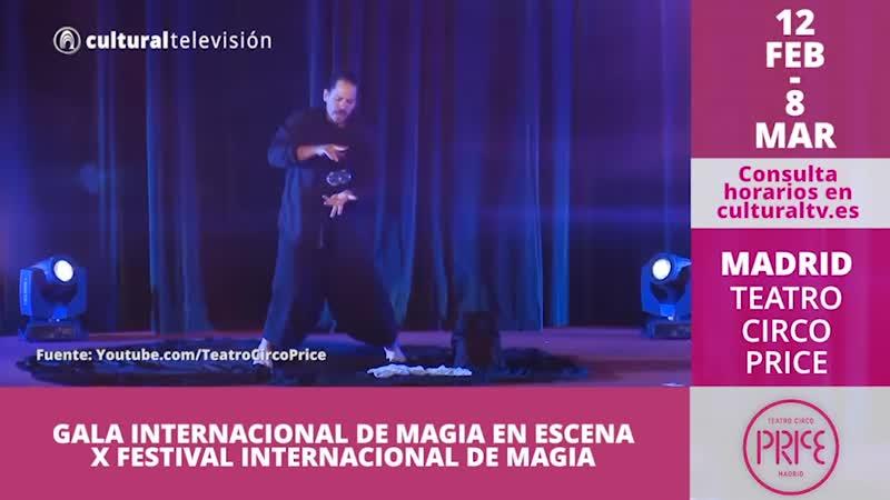 GALA INTERNACIONAL DE MÁGIA EN ESCENA | X FESTIVAL INTERNACIONAL DE MÁGIA