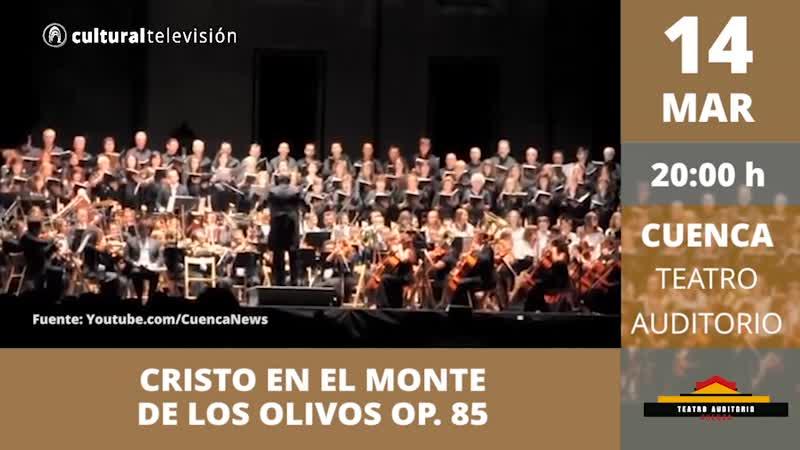 CRISTO EN EL MONTE DE LOS OLIVOS OP. 85