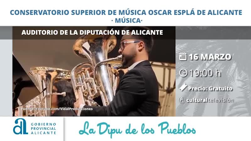 CONSERVATORIO SUPERIOR DE MÚSICA ÓSCAR ESPLÁ DE ALICANTE