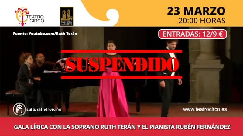 GALA LÍRICA CON LA SOPRANO RUTH TERÁN Y EL PIANISTA RUBÉN FERNÁNDEZ