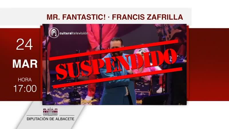 MR. FANTASTIC! | FRANCIS ZAFRILLA